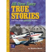 All New Easy True Stories by Sandra Heyer