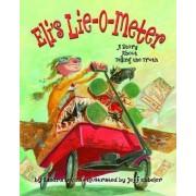 Eli's Lie-o-meter by Sandra Levins