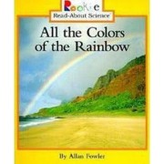 All the Colors of the Rainbow by Allan Fowler