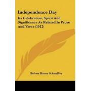 Independence Day by Robert Haven Schauffler