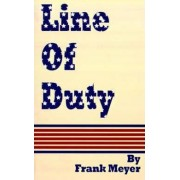 Line of Duty by Frank Meyer