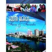 South Beach Faces and Facades by Iris Garnett Chase