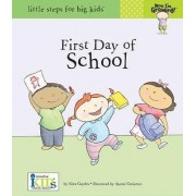 Now I'm Growing!: First Day of School by Nora Gaydos