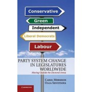 Party System Change in Legislatures Worldwide by Carol Mershon