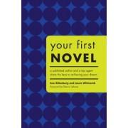 Your First Novel by Ann Rittenberg