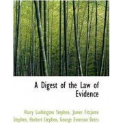 A Digest of the Law of Evidence by Harry Lushington Stephen