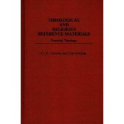 Theological and Religious Reference Materials: Practical Theology by Gary. E. Gorman