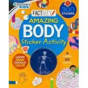 Discovery Kids Amazing Body Sticker Activity by Alan Howe