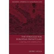 The Struggle for European Private Law by Leone Niglia