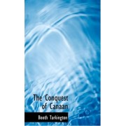 The Conquest of Canaan by Deceased Booth Tarkington