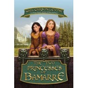 The Two Princesses of Bamarre (Rpkg) by Gail Carson Levine