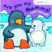 Little Polar Bear: Are You My Mummy?