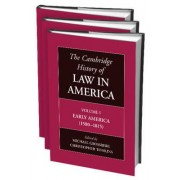 The Cambridge History of Law in America 3 Volume Paperback Set by Michael Grossberg