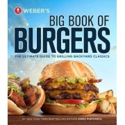 Weber's Big Book of Burgers by Jamie Purviance