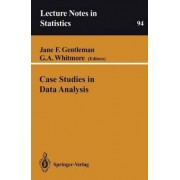 Case Studies in Data Analysis by Jane F. Gentleman