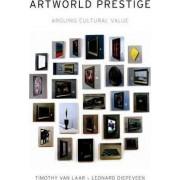 Artworld Prestige by Timothy Van Laar