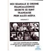 Noi semnale si ordine francmasonice secrete ce sunt transmise prin Mass-Media Vol. 3