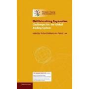 Multilateralizing Regionalism by Patrick Low
