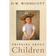 Thinking about Children by D. W. Winnicott