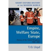 Empire, Welfare State, Europe by T.O. Lloyd