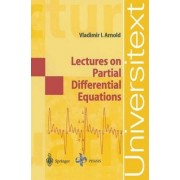 Lectures on Partial Differential Equations by Vladimir I. Arnold