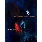 The Economics of Growth by Philippe Aghion