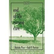 End of Life Nursing Care by Belinda Poor