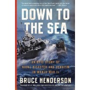 Down to the Sea by Bruce Henderson