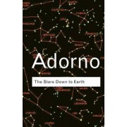 The Stars Down to Earth by Theodor W. Adorno