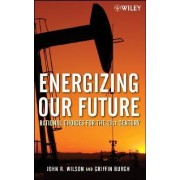Energizing Our Future by Reverend Dr John Wilson
