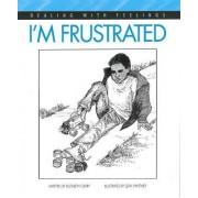 I'm Frustrated by Elizabeth Crary