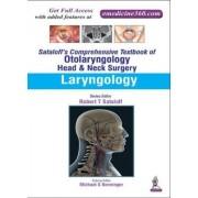 Sataloff's Comprehensive Textbook of Otolaryngology: Head & Neck Surgery by Michael S. Benninger