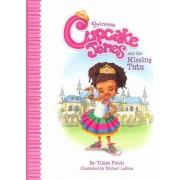 Princess Cupcake Jones and the Missing Tutu by Ylleya Fields