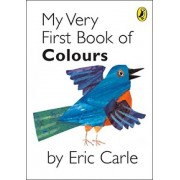 My Very First Book of Colours by Eric Carle