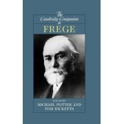 The Cambridge Companion to Frege by Tom Ricketts