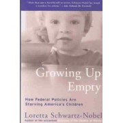 Growing Up Empty by Loretta Schwartz-Nobel