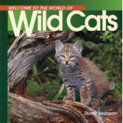 Welcome Wild Cats (Wonderful W by Diane Swanson