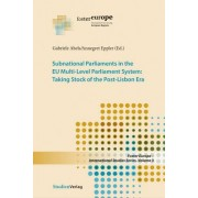 Subnational Parliaments in the Eu Multi-Level Parliamentary System: Taking Stock of the Post-Lisbon Era