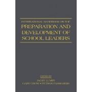 International Handbook on the Preparation and Development of School Leaders by Jacky Lumby