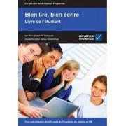Bien Lire, Bien Ecrire Student's Book by Ian Maun