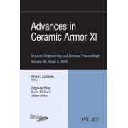Advances in Ceramic Armor XI: Ceramic Engineering and Science Proceedings, Volume 36 Issue 4