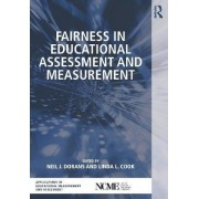 Fairness in Educational Assessment and Measurement by Neil J. Dorans
