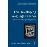 Developing Language Learner - An Introduction to ExploratoryPractice by Dick Allwright