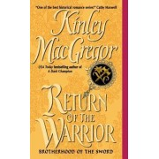 Return Of The Warrior by Kinley MacGregor