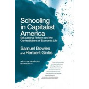 Schooling in Capitalist America by Professor Faculty of Economics Samuel Bowles