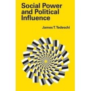 Social Power and Political Influence by James T. Tedeschi