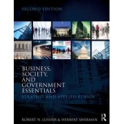 Business, Society and Government Essentials by Robert N. Lussier