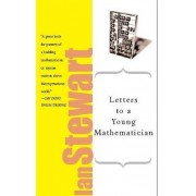 Letters to a Young Mathematician by Ian Stewart
