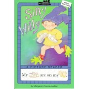Silly Willy by Maryann Cocca-Leffler