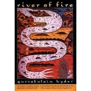 River of Fire by Qurratulain Hyder